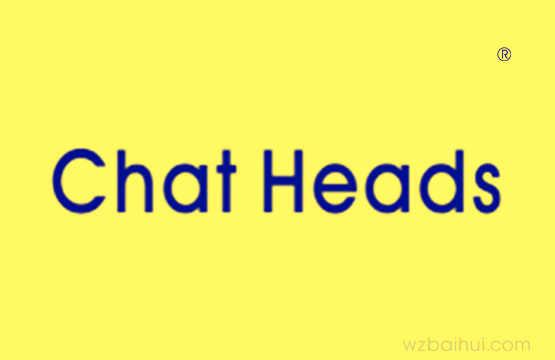 CHAT HEADS 专用期限9月21日